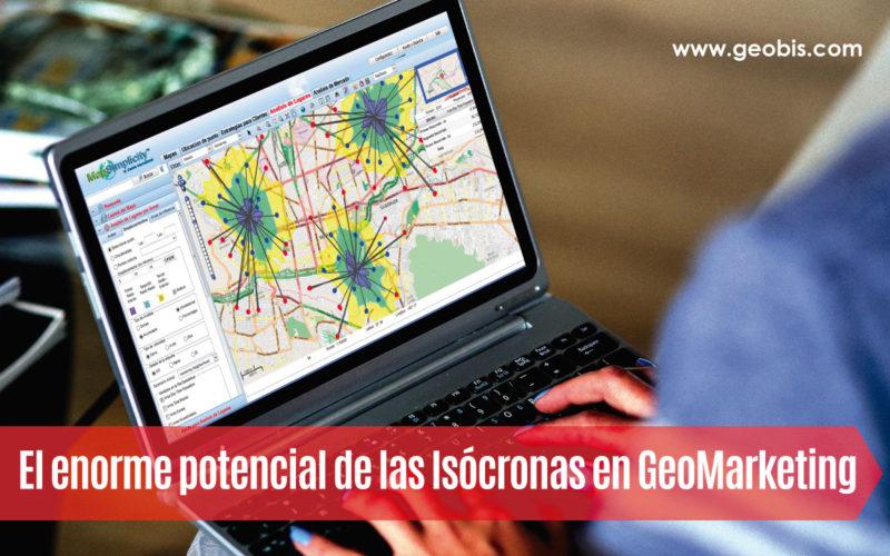 El enorme potencial de las Isócronas en GeoMarketing