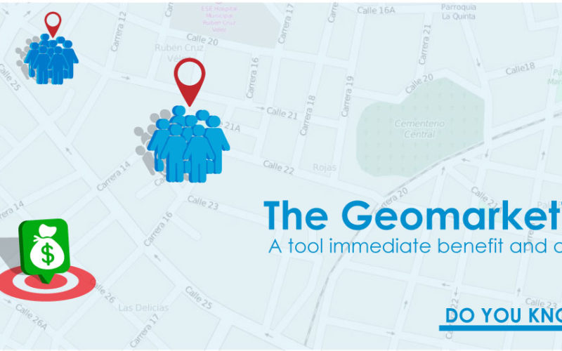 The Geomarketing, a tool immediate benefit and action.  Do you know it?
